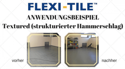 Flexi-Tile Anwendungsbeispiel Textured (strukturierter Hammerschlag) - 14836 - Blog